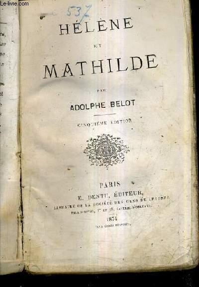 HELENE ET MATHILDE / 5E EDITION.