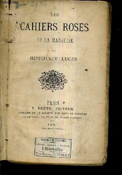 LES CAHIERS ROSES DE LA MARQUISE.