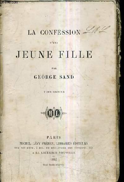 LA CONFESSION D'UNE JEUNE FILLE / TOME 2 .