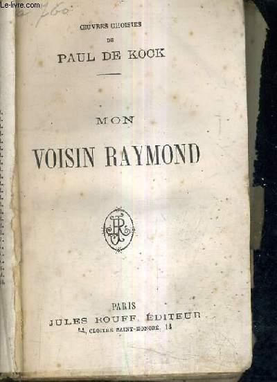 MON VOISIN RAYMOND