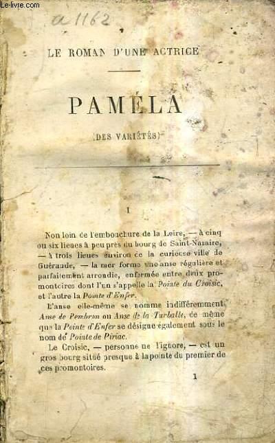 PAMELA - LE ROMAN D'UNE ACTRICE.