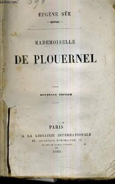 MADEMOISELLE DE PLOUERNEL / NOUVELLE EDITION.