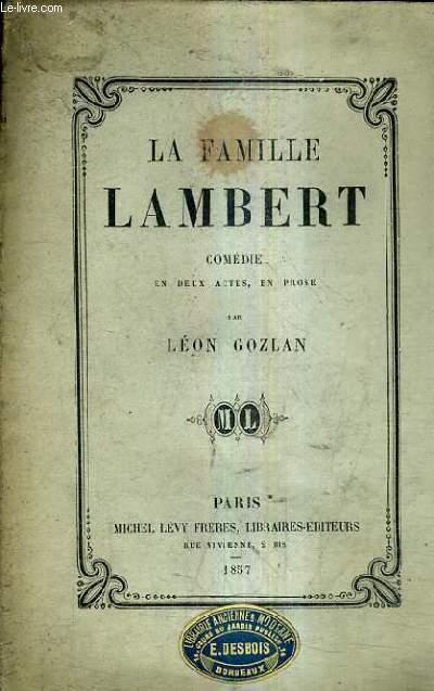 LA FAMILLE LAMBERT COMEDIE EN DEUX ACTES EN PROSE.