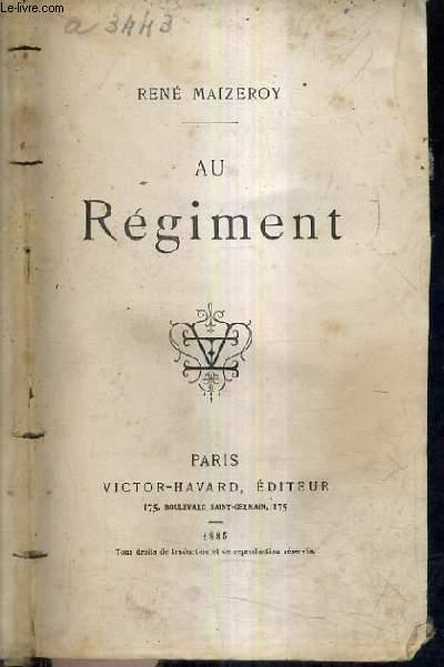 AU REGIMENT.