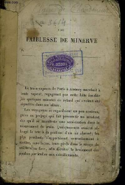 UNE FAIBLESSE DE MINERVE.