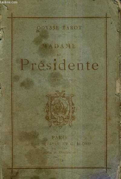 MADAME LA PRESIDENTE / 8E EDITION.