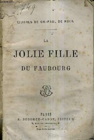 LA JOLIE FILLE DU FAUBOURG.