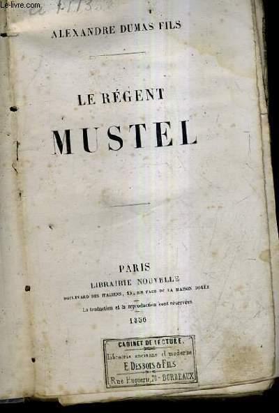 LE REGENT MUSTEL.