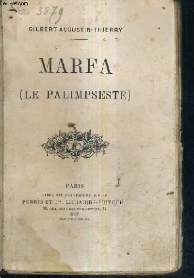 MARFA (LE PALIMPSESTE).