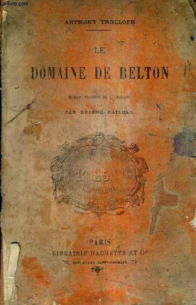 LE DOMAINE DE BELTON.