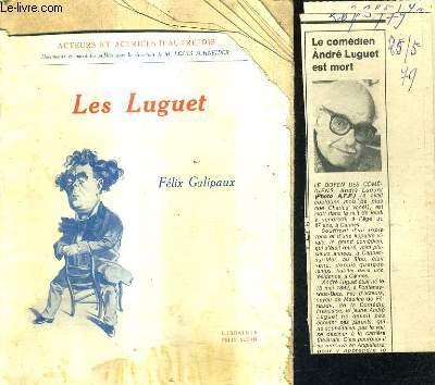 LES LUGUET / COLLECTION ACTEURS ET ACTRICES D'AUTREFOIS.