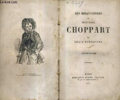 LES MESAVENTURES DE JEAN PAUL CHOPPART / 10E EDITION.