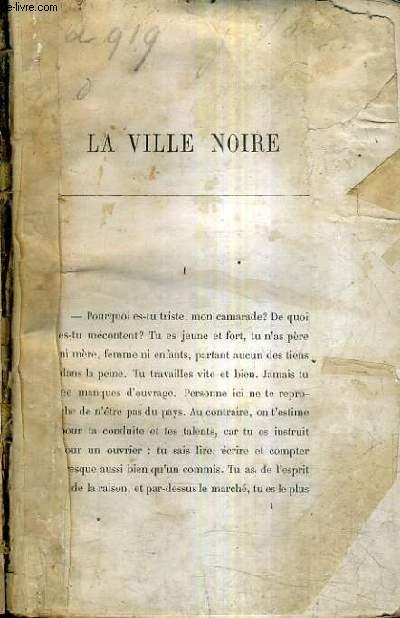 LA VILLE NOIRE.