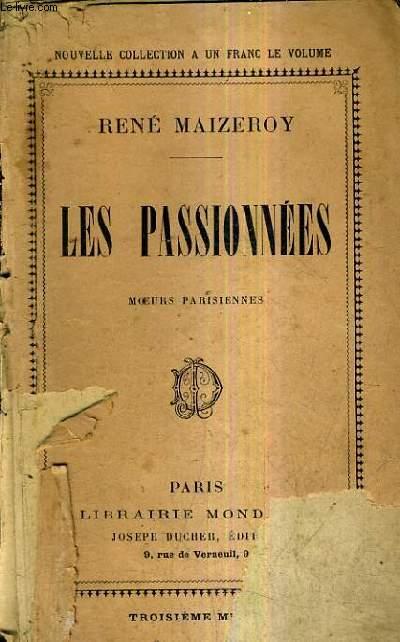 LES PASSIONNEES MOEURS PARISIENNES.