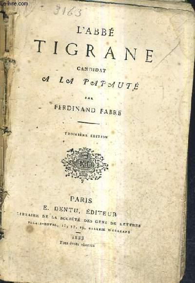 L'ABBE TIGRANE CANDIDAT A LA PAPAUTE / 3E EDITION.