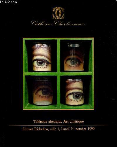 CATALOGUE DE VENTES AUX ENCHERES - TABLEAUX ABSTRAITS ART CINETIQUE - LUNDI 1ER OCTOBRE 1990 A 14 HEURES SALLE 1.