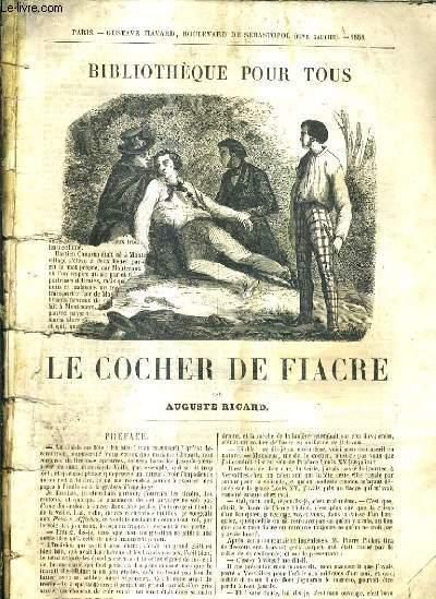 LE COCHER DE FIACRE / BIBLIOTHEQUE POUR TOUS .