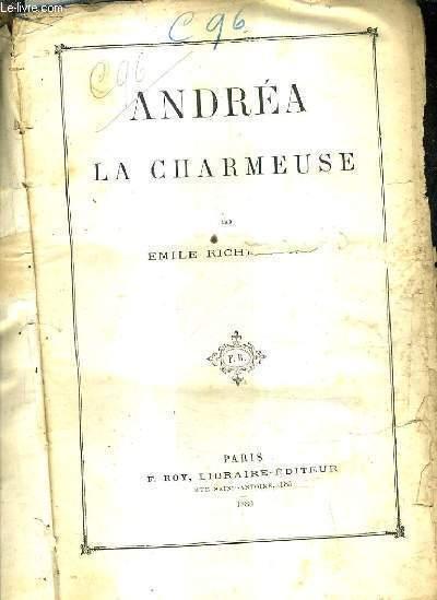 ANDREA LA CHARMEUSE.