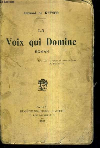LA VOIX QUI DOMINE.