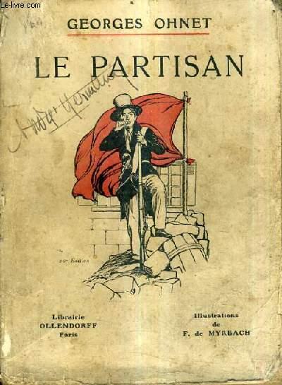 LE PARTISAN / LA LEGENDE ET L'HISTOIRE / 20E EDITION.