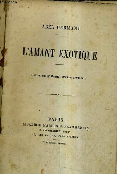 L'AMANT EXOTIQUE.
