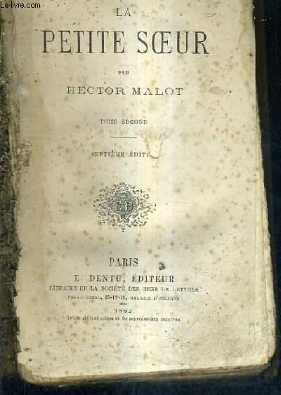 LA PETITE SOEUR / TOME 2 / 7E EDITION.