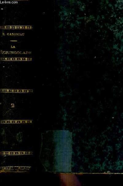 LA DEGRINGOLADE - TOME 2 : LES MAILLEFERT / 9E EDITION.