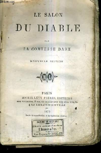 LE SALON DU DIABLE / NOUVELLE EDITION.