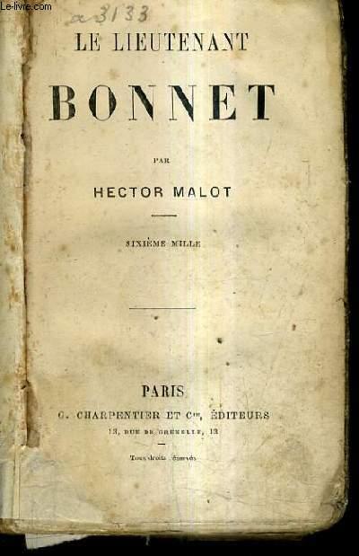 LE LIEUTENANT BONNET / SIXIEME MILLE.