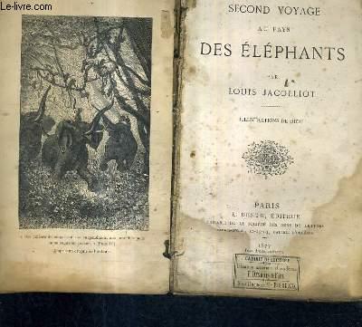 SECOND VOYAGE AU PAYS DES ELEPHANTS.