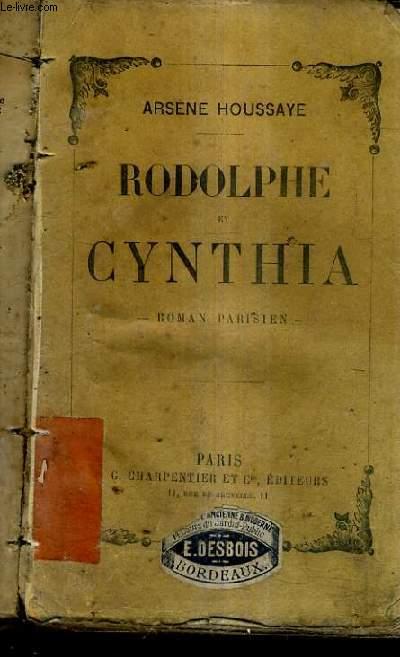 RODOLPHE ET CYNTHIA - ROMAN PARISIEN.