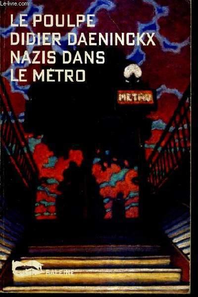 NAZIS DANS LE METRO / COLLECTION LE POULPE N°7.
