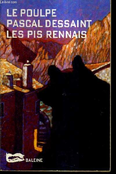 LES PIS RENNAIS / COLLECTION LE POULPE N°14.
