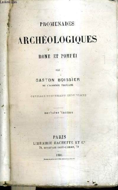 PROMENADES ARCHEOLOGIQUES ROME ET POMPEI / 2E EDITION.