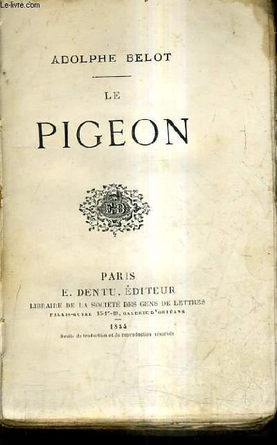 LE PIGEON.