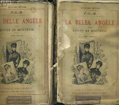 LA BELLE ANGELE / P.LM / EN DEUX TOMES / TOMES 1 + 2 .