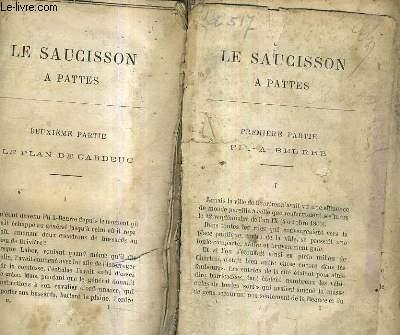 LE SAUCISSON A PATTES / EN DEUX TOMES / TOMES 1 + 2.