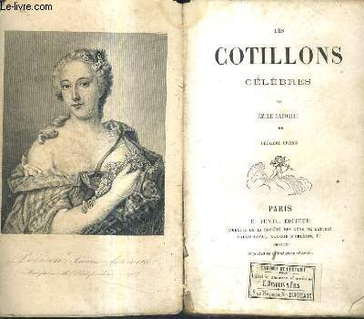 LES COTILLONS CELEBRES / TOME 2 / 2E EDITION.
