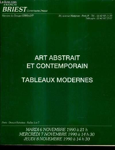 CATALOGUE DE VENTE AUX ENCHERES - ART ABSTRAIT ET CONTEMPORAIN TABLEAUX MODERNES - DROUOT RICHELIEU SALLES 1 ET 7 - 6,7 et 8 NOVEMBRE 1990.