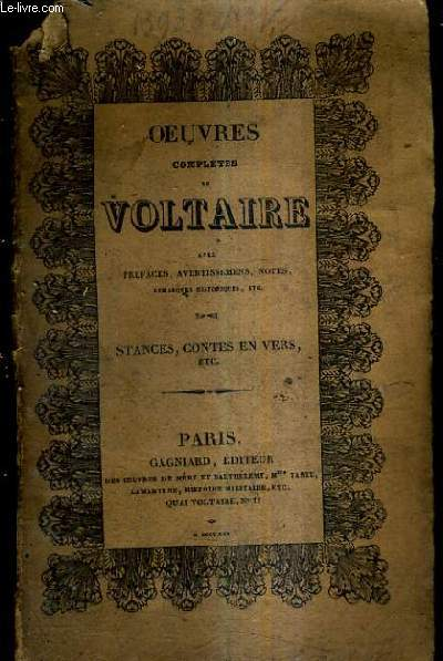 OEUVRES COMPLETES DE VOLTAIRE AVEC PREFACES AVERTISSEMENS NOTES REMARQUES HISTORIQUES ETC - TOME XI - STANCES ODES CONTES EN VERS SATIRES POESIES MELEES.