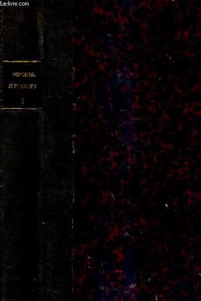 MICHEL STROGOFF MOSCOU IRKOUTSK - PREMIERE PARTIE - LES VOYAGES EXTRAORDINAIRES - 42E EDITION.