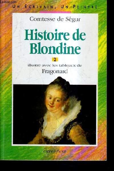 HISTOIRE DE BLONDINE 2 - ILLUSTRE AVEC LES TABLEAUX DE FRAGONARD.