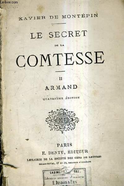 LE SECRET DE LA COMTESSE / TOME 2 : ARMAND / 4E EDITION.