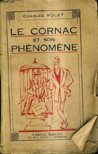 LE CORNAC ET SON PHENOMENE.