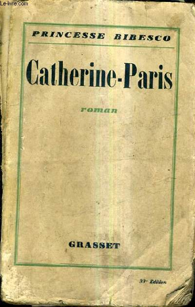 CATHERINE PARIS - ROMAN - 33E EDITION.