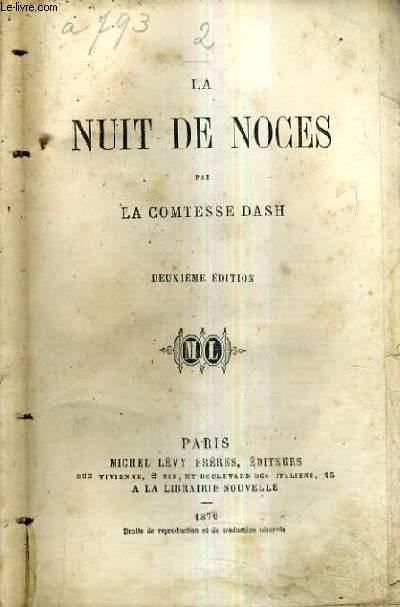 LA NUIT DE NOCES / 2E EDITION.
