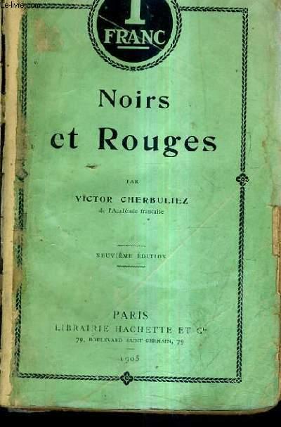 NOIRS ET ROUGES / 9E EDITION.