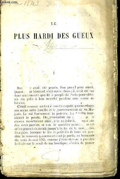 LE PLUS HARDI DES GUEUX - INCOMPLET MANQUE LES PAGES 359 A 362.