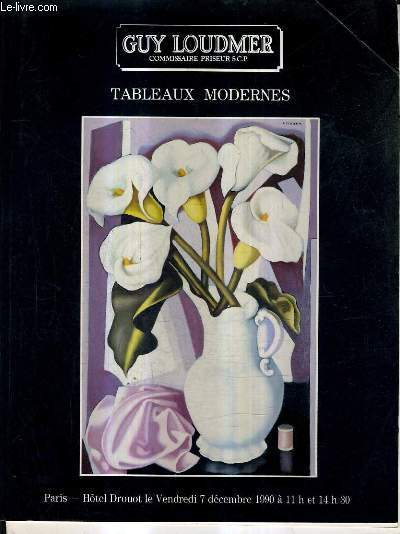 CATALOGUE DE VENTES AUX ENCHERES - TABLEAUX MODERNES - HOTEL DROUOT - 7 DECEMBRE 1990.