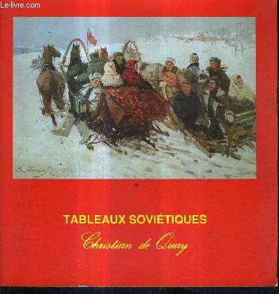 CATALOGUE DE VENTES AU ENCHERES - TABLEAUX SOVIETIQUES - DROUOT RICHELIEU SALLE 9 - MERCREDI 3 OCTOBRE 1990.